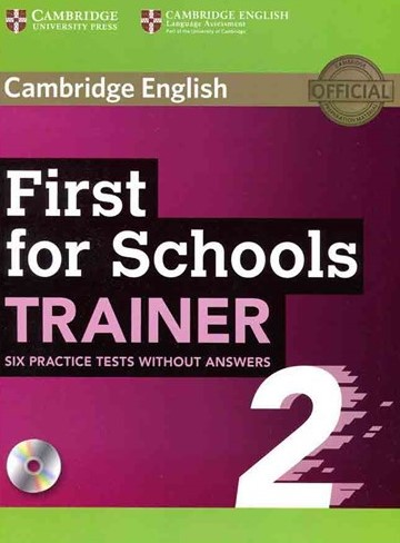 Cambridge English First for Schools Trainer 6 Practice Tests 2-CD