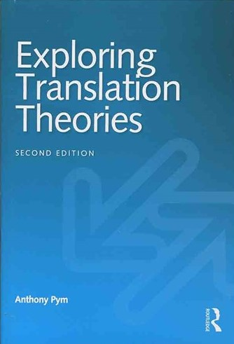 Exploring Translation Theories 2nd Edition