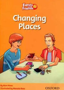 Family and Friends 4:Changing Places