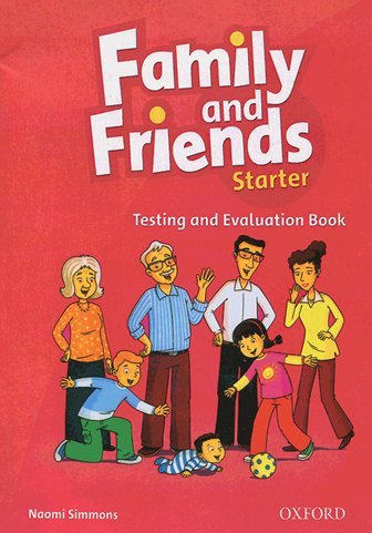 Family and Friends Test and Evaluation starter