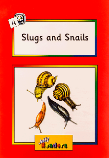 Jolly Readers Slugs and Snails