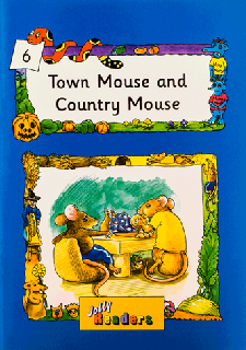 Jolly Readers Town Mouse and Country Mouse