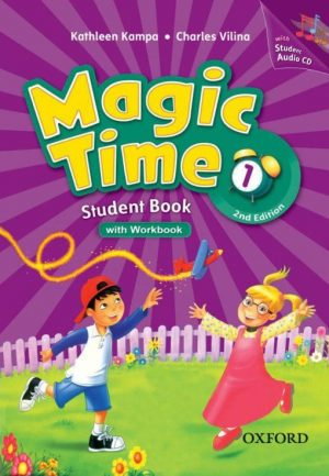 Magic Time 1 Student Book with Workbook Second Edition