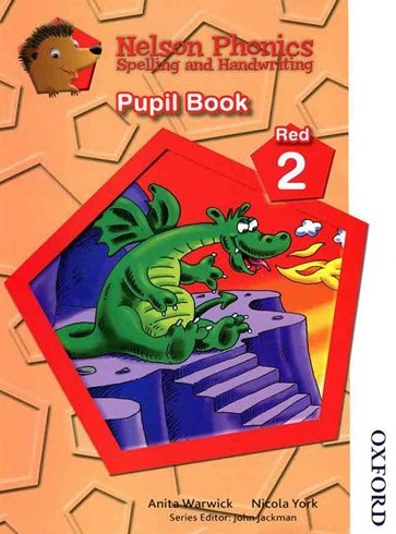 Nelson Phonics Red 2 - Spelling And Handwriting - Pupil Book