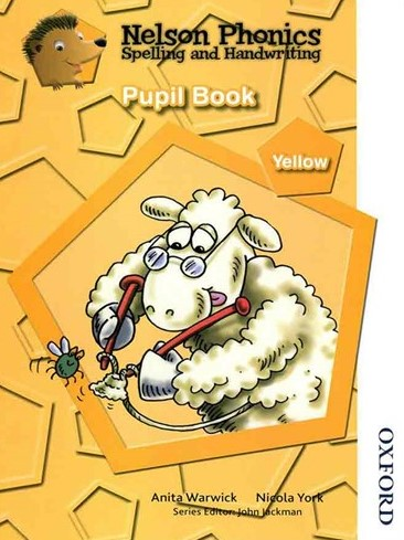 Nelson Phonics Yellow - Spelling And Handwriting - Pupil Book