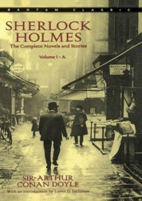 Sherlock Holmes (A & B) The Complete Novels and Stories