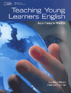 Teaching Young Learners English from theory to practice