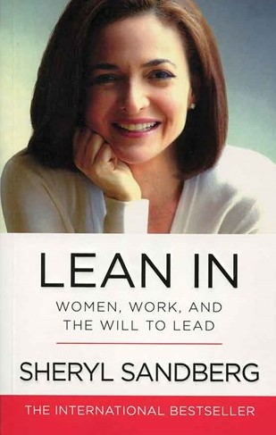 Lean In - Women Work and the Will to Lead