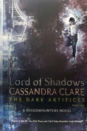 Lord of Shadows - The Dark Artifices 2