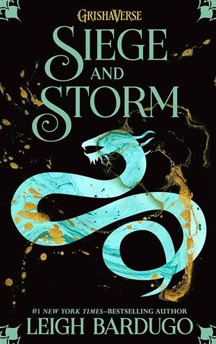 Siege and Storm - The Shadow and Bone Trilogy 2